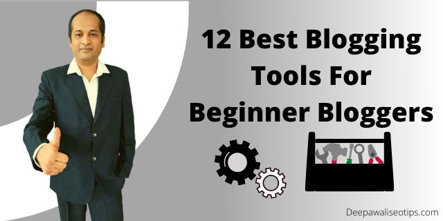 Best Blogging Tools For Beginner Bloggers
